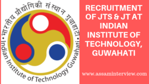 IITG Job Vacancy 2019 Archives - AssamInterview com
